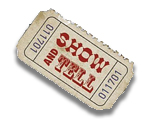 show and tell ticket
